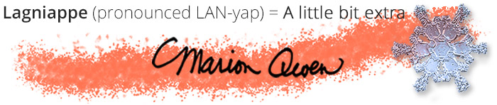 Lagniappe (LAN-yap) = A little bit extra